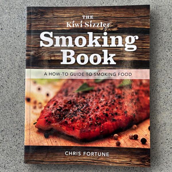 The Kiwi Sizzler Smoking Book Chris Fortune